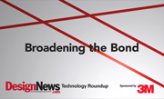 Technology Roundup: Broadening the Bond