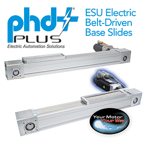 PHD Releases PHD Plus® Series ESU Electric Belt-Driven Base Slides
