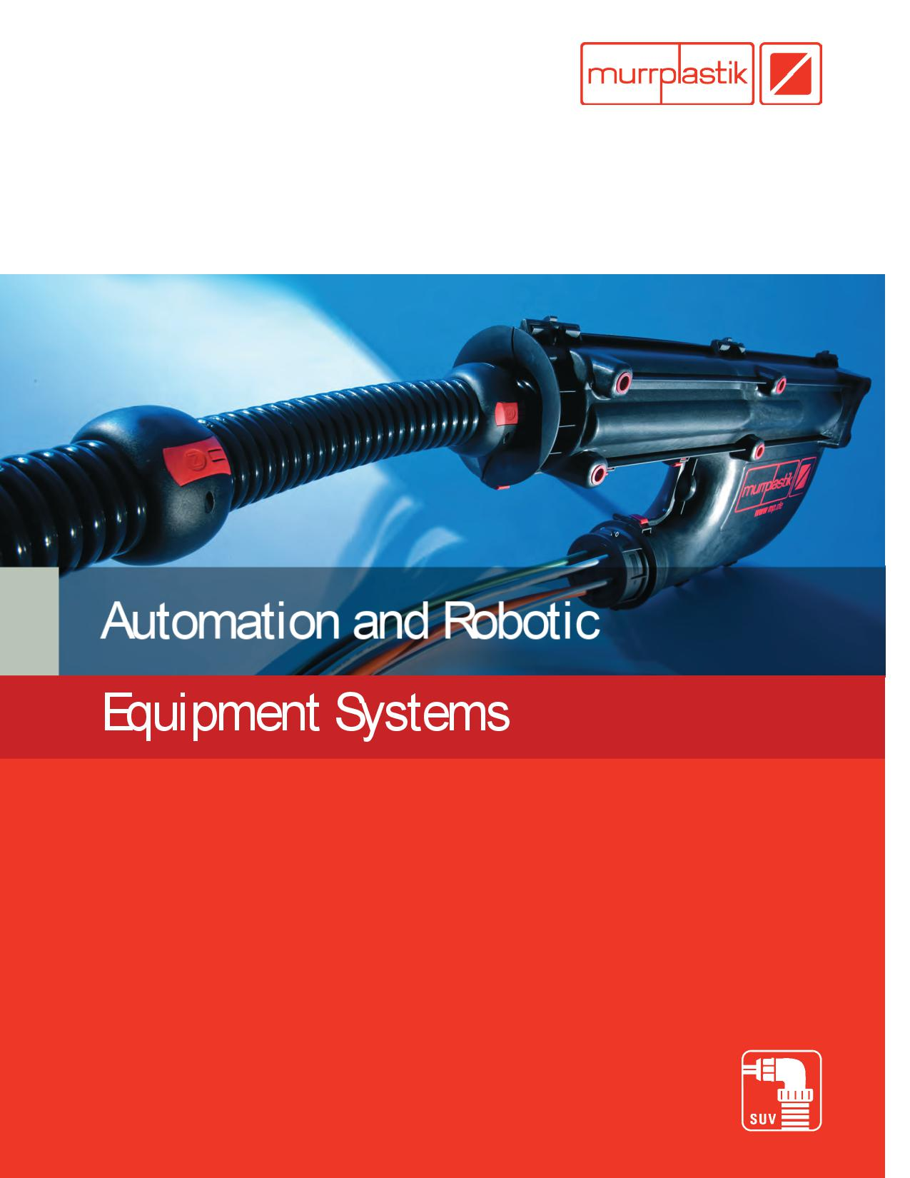 Automation and Robotic Equipment Systems