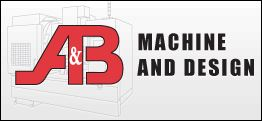 A&B Machine & Design