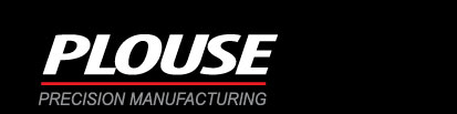 Plouse Precision Manufacturing, Inc.
