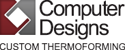Computer Designs Custom Thermoforming