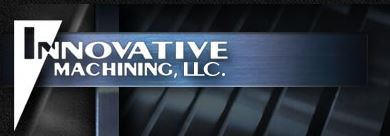 Innovative Machining, LLC