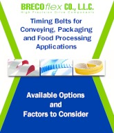 Timing Belts for Special Conveying, Packaging and Food Processing Applications - Guidelines and Factors to Consider