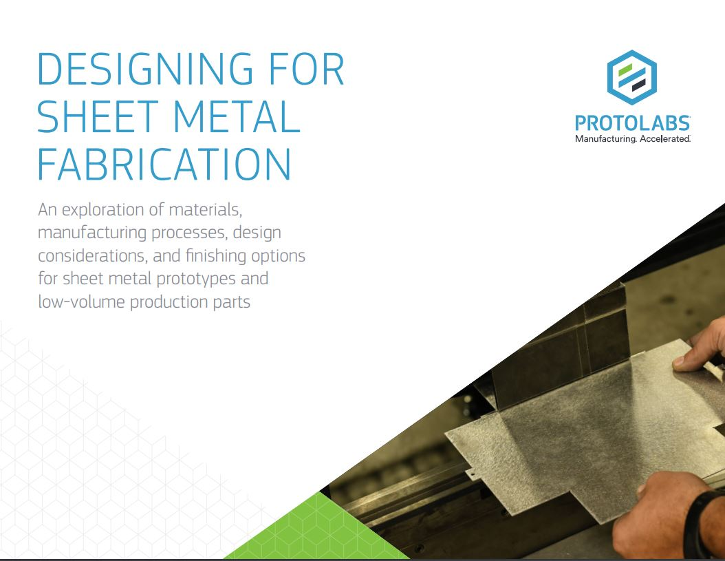 Designing for Sheet Metal Fabrication White Paper