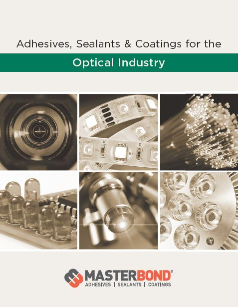 Adhesives, Sealants & Coatings for the Optical Industry